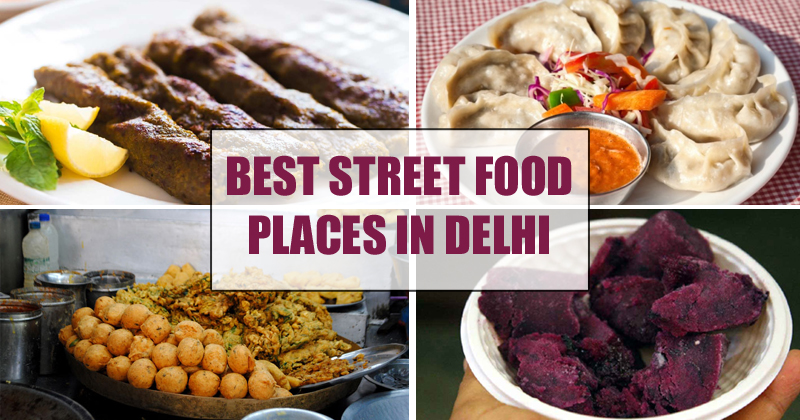 Best-Street-Food-Places-In-Delhi